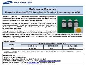 Reference Materials Hexavalent Chromium CrVI in Acrylonitrile Butadiene