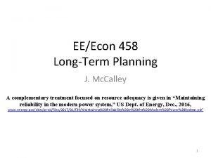 EEEcon 458 LongTerm Planning J Mc Calley A