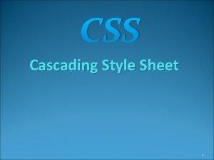 CSS Cascading Style Sheet 1 CSS Trang tr