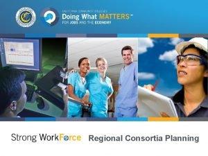 doingwhatmatters cccco edu Regional Consortia Planning Session Overview