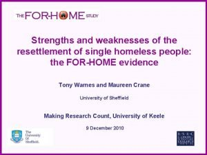 Strengths and weaknesses of the resettlement of single