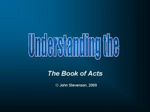 The Book of Acts John Stevenson 2009 Who