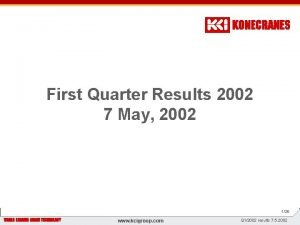 First Quarter Results 2002 7 May 2002 z