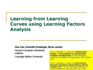 Learning from Learning Curves using Learning Factors Analysis