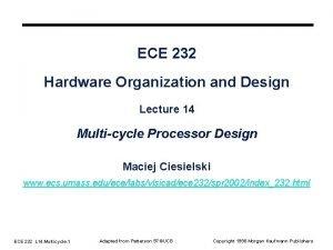 ECE 232 Hardware Organization and Design Lecture 14