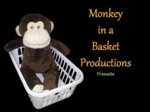 Monkey in a Basket Productions Presents The Objection