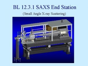 BL 12 3 1 SAXS End Station Small