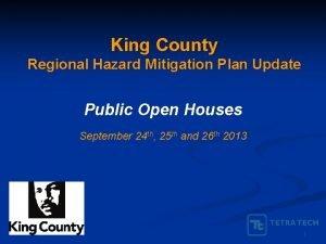King County Regional Hazard Mitigation Plan Update Public