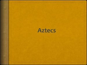 Aztecs Geography Legend According to legend the chief