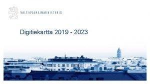 Digitiekartta 2019 2023 Digitiekartta 2019 2023 kuvaa julkiset