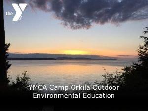 YMCA Camp Orkila Outdoor Environmental Education May 22