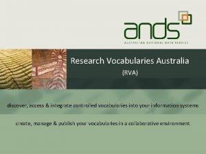 Research Vocabularies Australia RVA discover access integrate controlled
