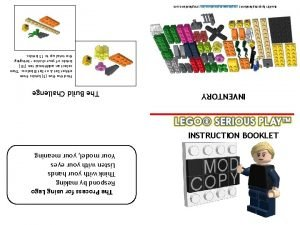 The Process for using Lego Respond by making