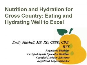 Nutrition and Hydration for Cross Country Eating and