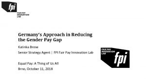 Germanys Approach in Reducing the Gender Pay Gap