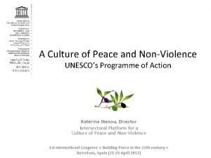 A Culture of Peace and NonViolence UNESCOs Programme