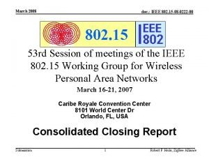 March 2008 doc IEEE 802 15 08 0222