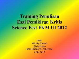 Training Penulisan Esai Pemikiran Kritis Science Fest FKM