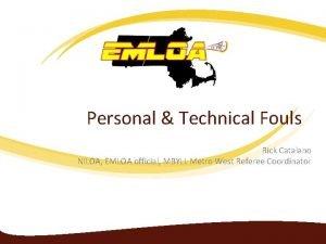 Personal Technical Fouls Rick Catalano NILOA EMLOA official