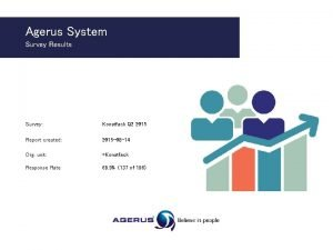 Agerus System Survey Results Survey Konstfack Q 2