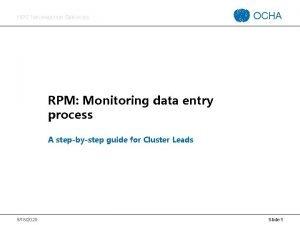 HPC INFORMATION SERVICES OCHA RPM Monitoring data entry