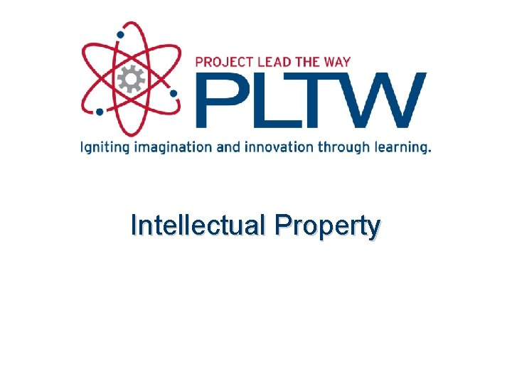 Intellectual Property Intellectual Property Intellectual Property Entrepreneur and