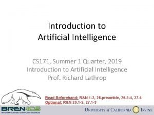Introduction to Artificial Intelligence CS 171 Summer 1