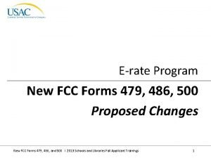 Erate Program New FCC Forms 479 486 500