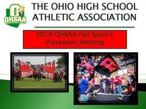 THE OHIO HIGH SCHOOL ATHLETIC ASSOCIATION 2019 OHSAA