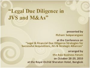 Legal Due Diligence in JVS and MAs presented