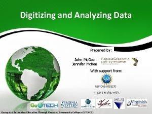 Digitizing and Analyzing Data Prepared by John Mc