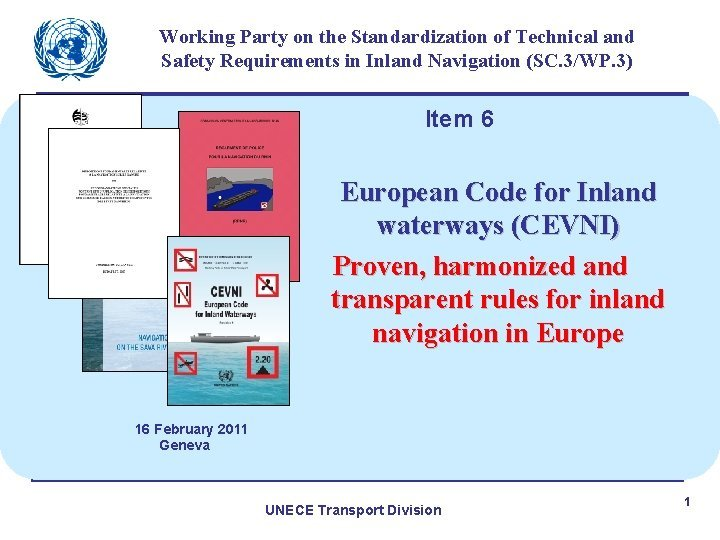 Working Party on the Standardization of Technical and