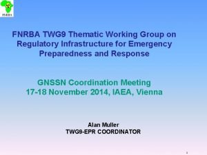FNRBA TWG 9 Thematic Working Group on Regulatory