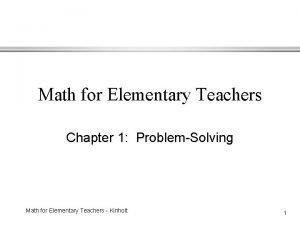 Math for Elementary Teachers Chapter 1 ProblemSolving Math