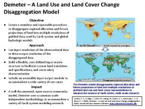 Demeter A Land Use and Land Cover Change