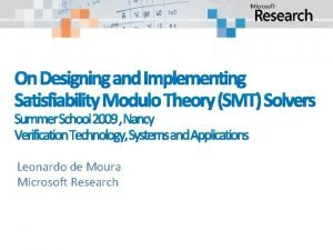 On Designing and Implementing Satisfiability Modulo Theory SMT