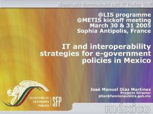 Electronic Government and IT Policy Unit The EGovernment