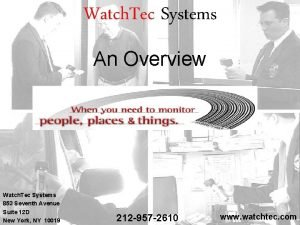 Watch Tec Systems An Overview Watch Tec Systems