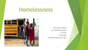 Homelessness NYC Public Schools By Golderina Venson PS