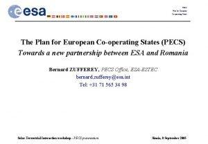 PECS Plan for European Cooperating States The Plan