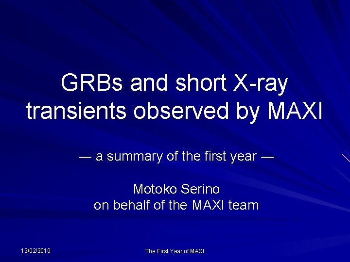 GRBs and short Xray transients observed by MAXI