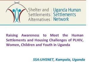 Raising Awareness to Meet the Human Settlements and