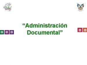 Administracin Documental Catlogo de Disposicin Documental Fundamento Legal