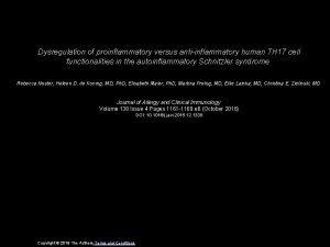 Dysregulation of proinflammatory versus antiinflammatory human TH 17