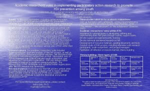 Academic researchers roles in implementing participatory action research