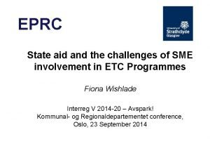 EPRC State aid and the challenges of SME
