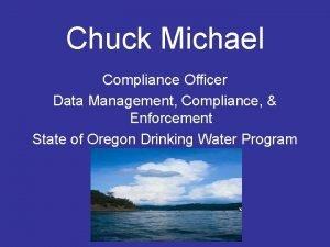 Chuck Michael Compliance Officer Data Management Compliance Enforcement