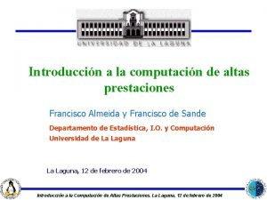 Introduccin a la computacin de altas prestaciones Francisco