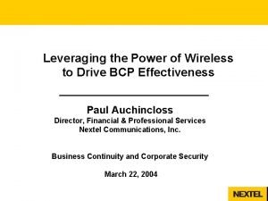 Leveraging the Power of Wireless to Drive BCP