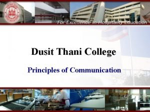Dusit Thani College Principles of Communication Principles of